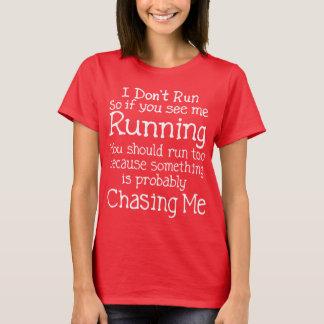 Je ne cours pas le T-shirt