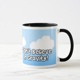 Je ne crois pas à la tasse de gravité