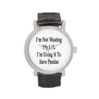 Je ne gaspille pas ma vie où je l'emploie pour montres
