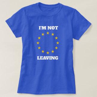 Je ne laisse pas le T-shirt d'UE