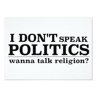 Je ne parle pas la politique veux parler la carton d'invitation  12,7 cm x 17,78 cm