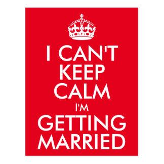 Je ne peux pas garder le calme que je me marie carte postale