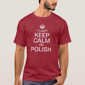 Je ne peux pas garder le calme que je suis t-shirt