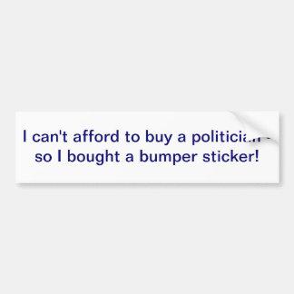Je ne peux pas me permettre d'acheter un adhésif p autocollant pour voiture