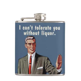 Je ne peux pas vous tolérer sans boisson alcoolisé