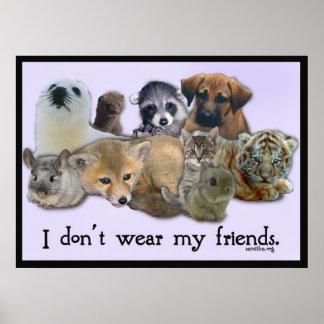 Je ne porte pas mes amis posters