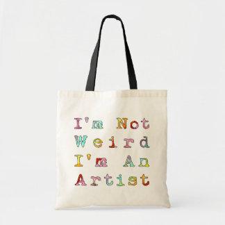 Je ne suis pas étrange, je suis un artiste sac fourre-tout