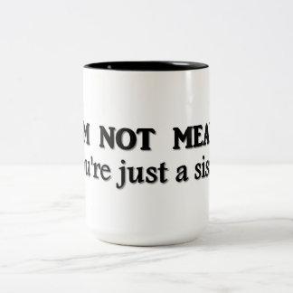 Je ne suis pas moyen vous suis juste une poule mou tasse à café
