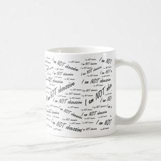 'Je ne suis pas obsessive Mug