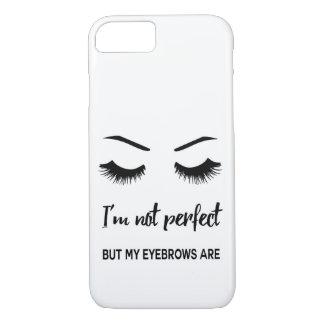 Je ne suis pas parfait mais mes sourcils sont coque iPhone 7