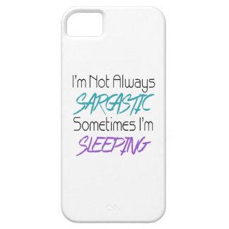 Je ne suis pas toujours sarcastique - citation coque iPhone 5