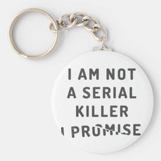 Je ne suis pas un assassin en série, je promets porte-clé rond