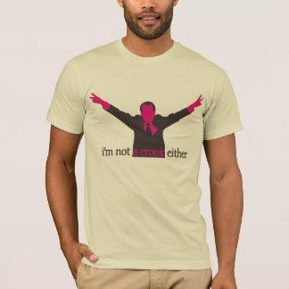 je ne suis pas un magenta d'escroc non plus - t-shirt