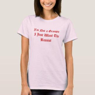 Je ne suis pas une groupie que je veux juste le t-shirt