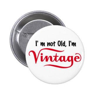 Je ne suis pas vieux je suis conception vintage badges