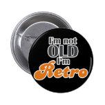 Je ne suis pas vieux, je suis rétro cinquantième d badge