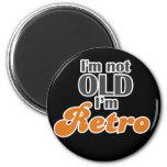 Je ne suis pas vieux, je suis rétro cinquantième d aimants pour réfrigérateur