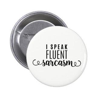 Je parle le sarcasme fluide badge