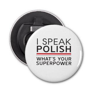 Je parle polonais ce qui est la votre