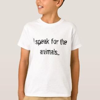 Je parle pour les animaux… t-shirt