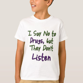 Je-Parole-Aucun-à-Drogues, T-shirts