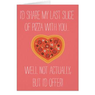 """""""Je partagerais ma pizza avec vous"""" carte"""