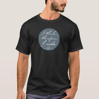 Je pense, donc je monte le T-shirt