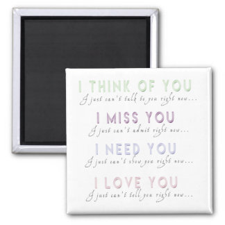 Je pense Mlle Need Love You Magnet