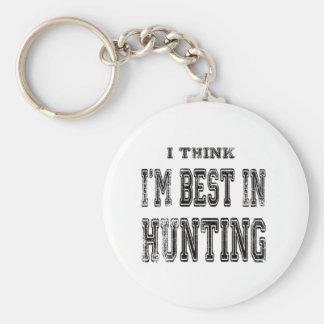Je pense que je suis le meilleur dans la chasse porte-clef