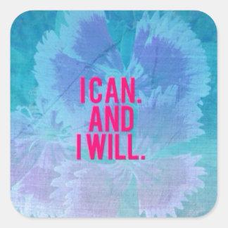 Je peux et je vais le faire ! sticker carré