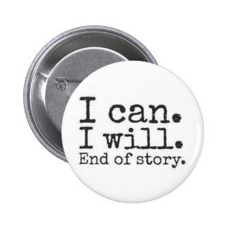 je peux. je vais le faire. fin d'histoire badge