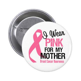 Je porte le rose pour ma mère badge rond 5 cm