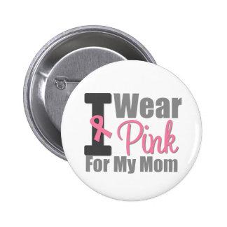 Je porte le ruban rose pour ma maman badge rond 5 cm