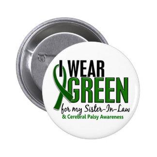 Je porte le vert pour l'infirmité motrice cérébral badge