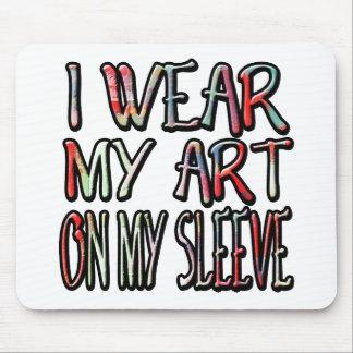 Je porte mon art sur ma douille tapis de souris