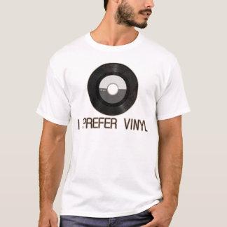 Je préfère le T-shirt de vinyle - customisé