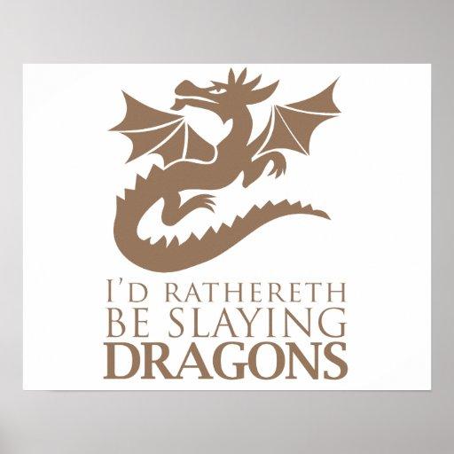 Je Rathereth massacrerais des dragons Posters