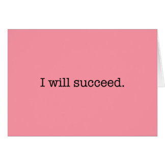 Je réussirai la citation inspirée de succès cartes