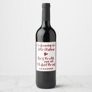 Je rêve d'une typographie de Noël blanc Étiquette Pour Bouteilles De Vin