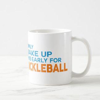 """""""Je réveille seulement ceci tôt tasse pour"""