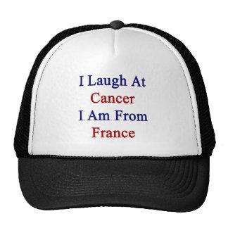 Je ris du Cancer que je suis la France Casquette Trucker