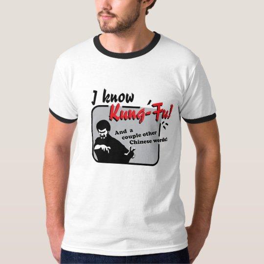 Je sais le fu de Kung ! T-shirt