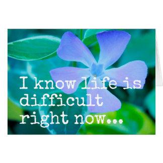 Je sais que la vie est en ce moment CARTE DE VOEUX