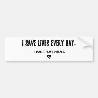 Je sauve les vies chaque autocollant de jour autocollant pour voiture