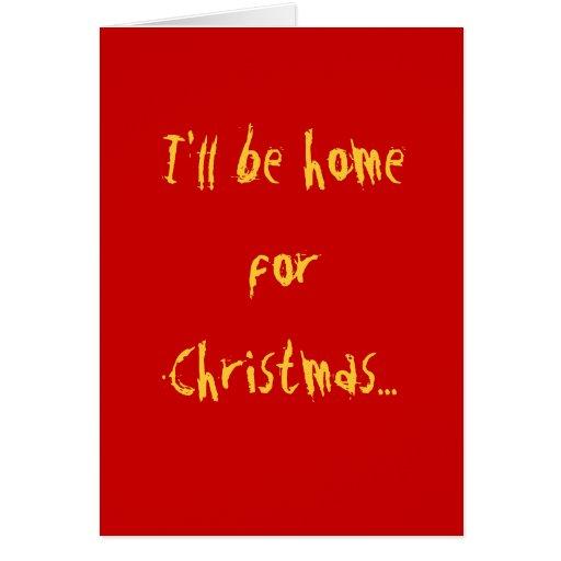 Je serai à la maison pour Noël… Carte