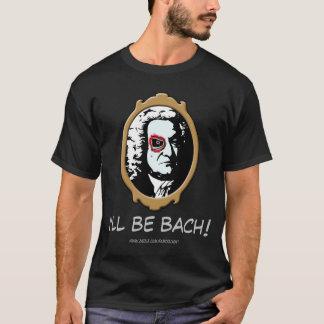 Je serai T-shirt de Bach