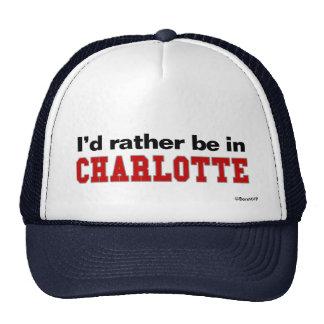 Je serais plutôt à Charlotte Casquette De Camionneur
