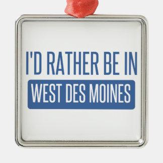 Je serais plutôt à Des Moines occidental Ornement Carré Argenté