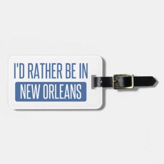 Je serais plutôt à la Nouvelle-Orléans Étiquettes Bagages