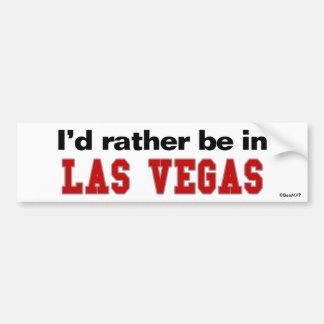 Je serais plutôt à Las Vegas Autocollant De Voiture
